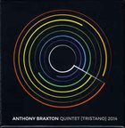 ANTHONY BRAXTON Quintet [Tristano] 2014 album cover